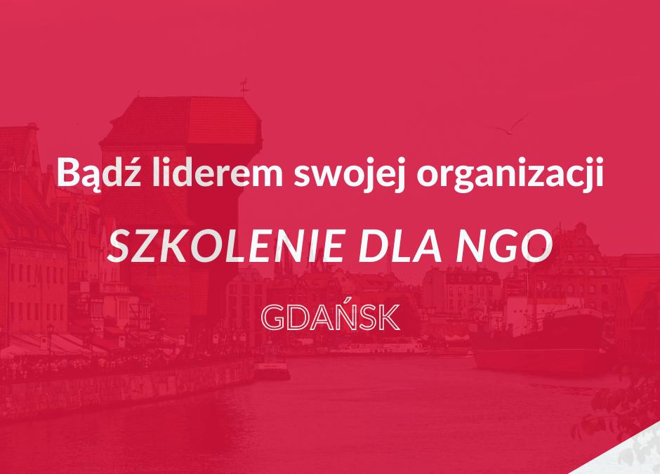 Gdańsk: Bądź liderem swojej organizacji – szkolenie dla NGO